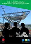 Guide to Best Practice for Safer Construction: Implementation Kit